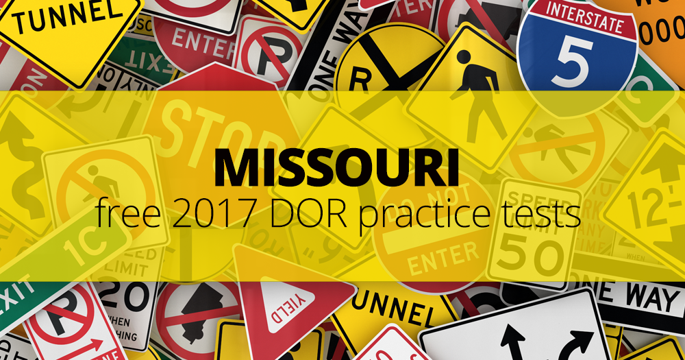 FREE Missouri DOR Road Signs Permit Practice Test 2017  MO