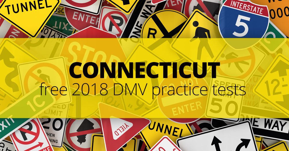free connecticut (ct) dmv practice tests – updated for 2019