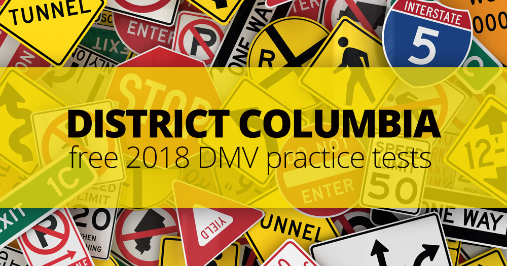 FREE District of Columbia DMV Permit Practice Test (DC) 2018