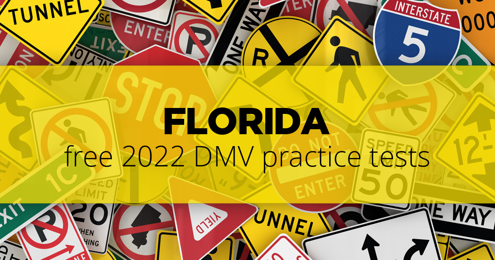 Free Florida (FL) DMV Practice Tests – Updated for 2019