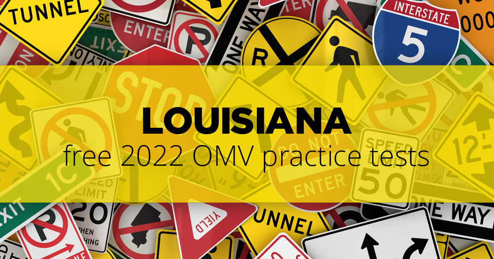 Free Louisiana LA OMV Practice Tests Updated For 2019