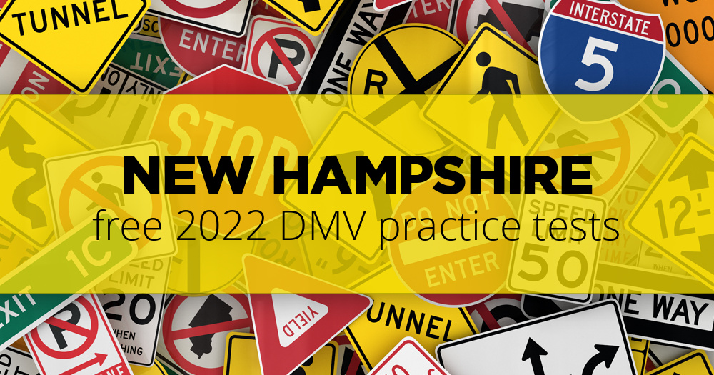 Free New Hampshire (NH) DMV Practice Tests – Updated for 2019