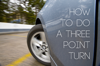 How to Do a Three Point Turn