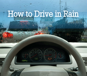 How to Drive in Rain