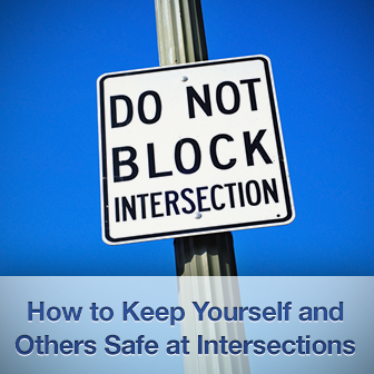 Crossing Paths: Keeping Yourself and Others Safe at Intersections