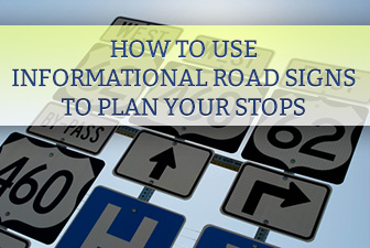 Pit Stop: How to Use Informational Road Signs to Plan Your Stops