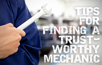 Tips for Finding a Trustworthy Mechanic